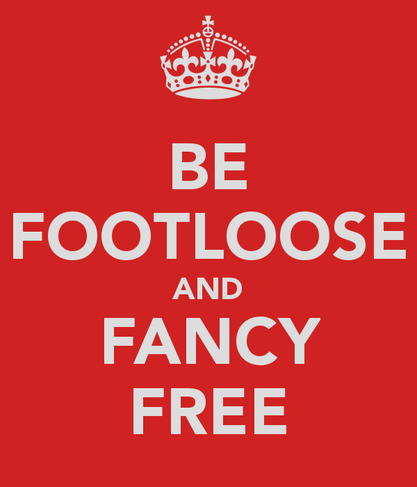 be-footloose-and-fancy-free-1